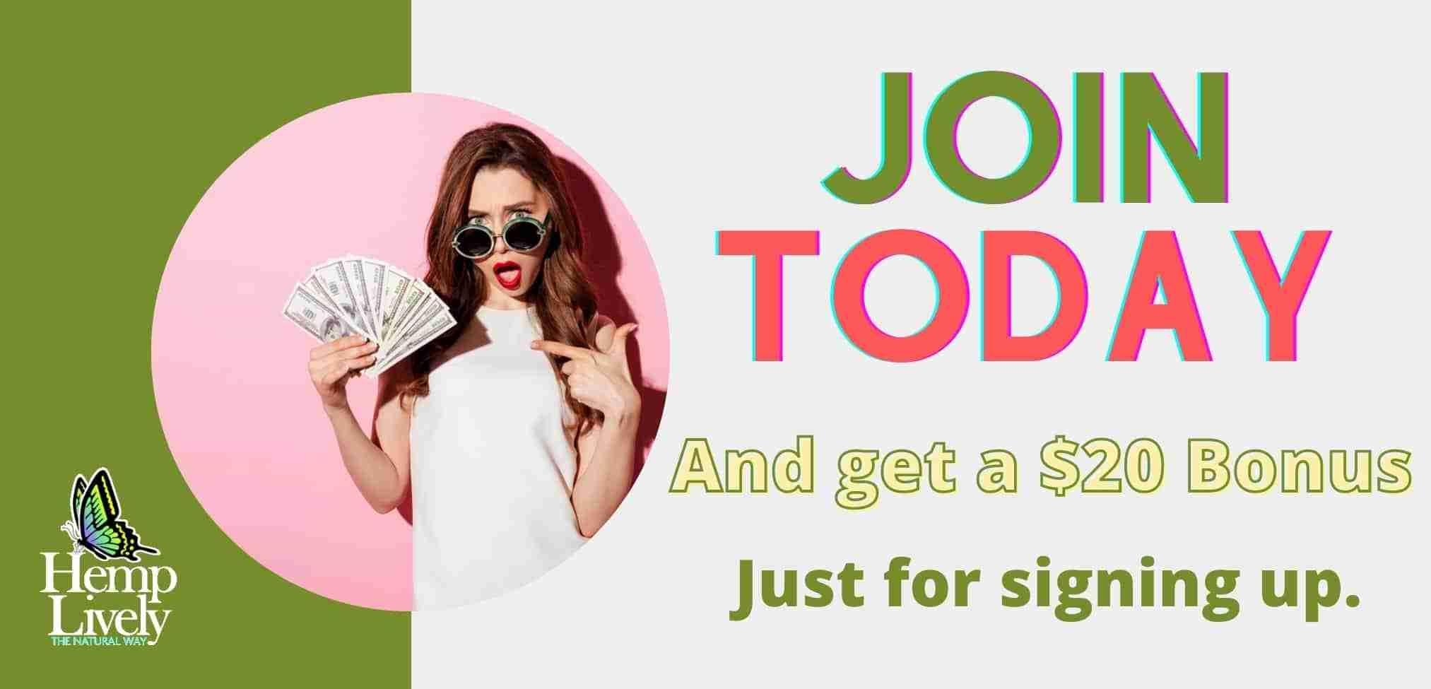 Join Today and Earn a twenty dollar bonus