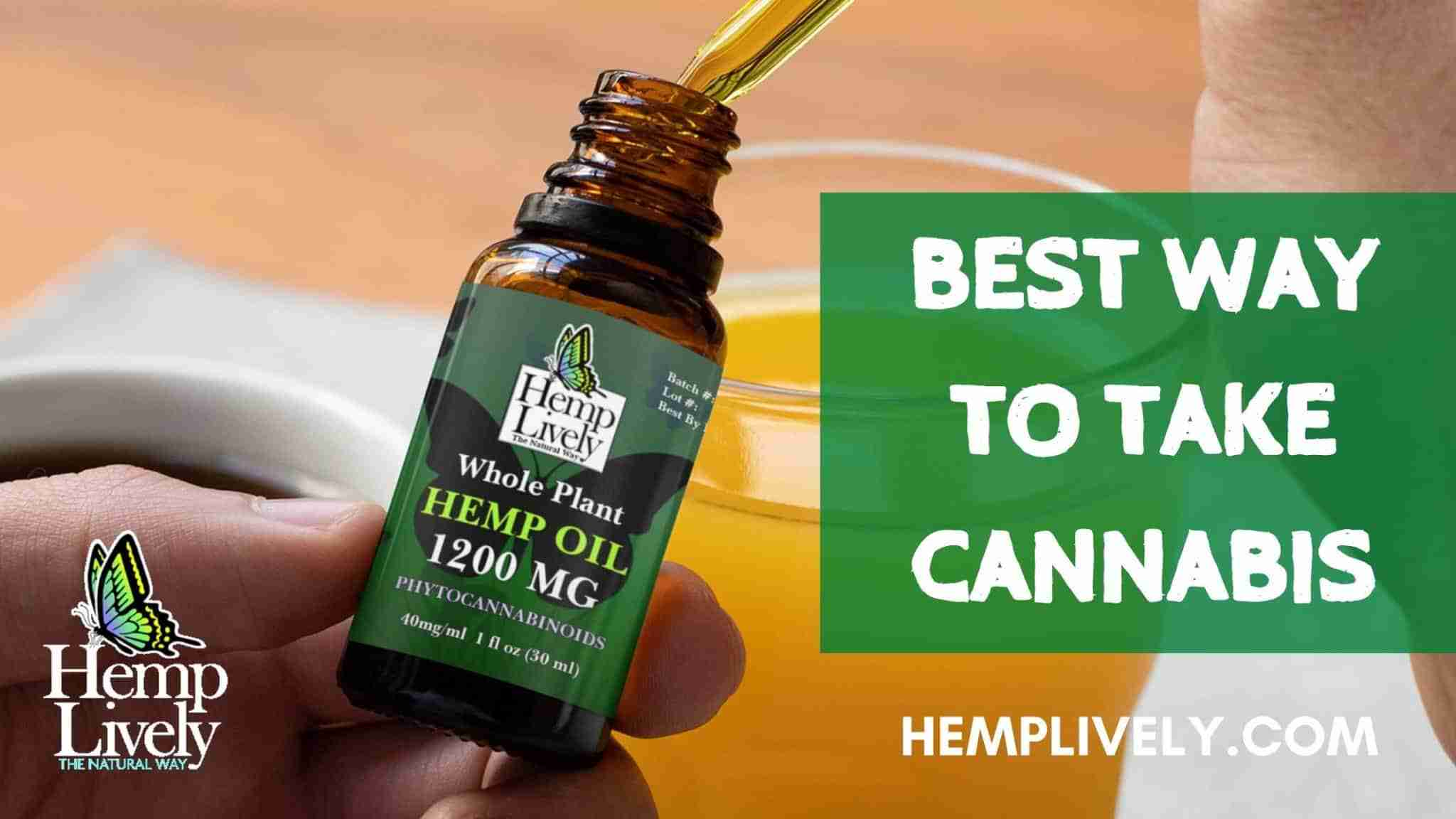 Best way to take cannabis