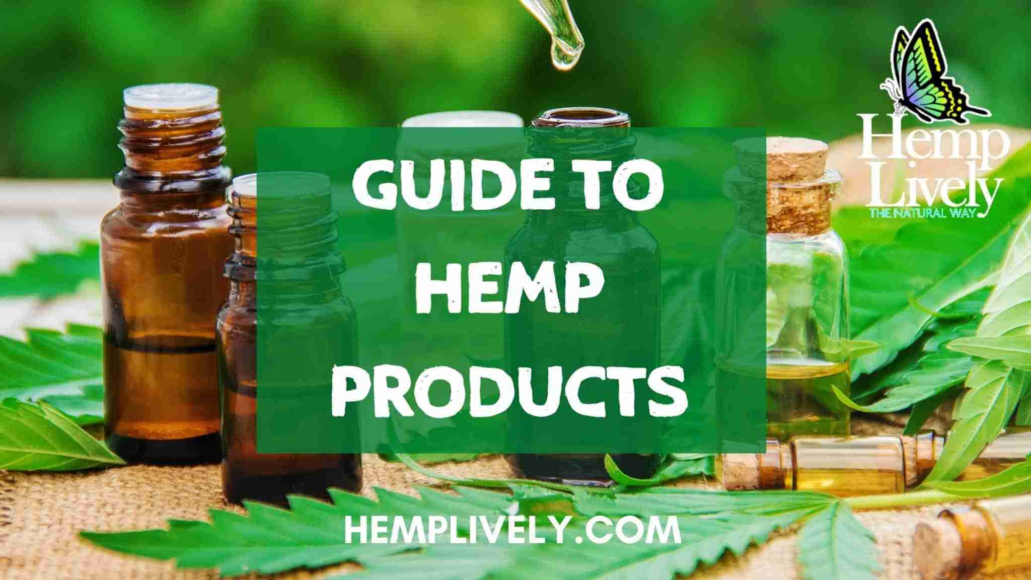 Guide to Hemp Products
