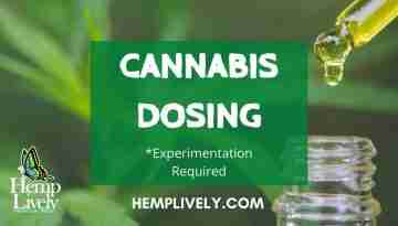 Cannabis Dosing Experimentation Required