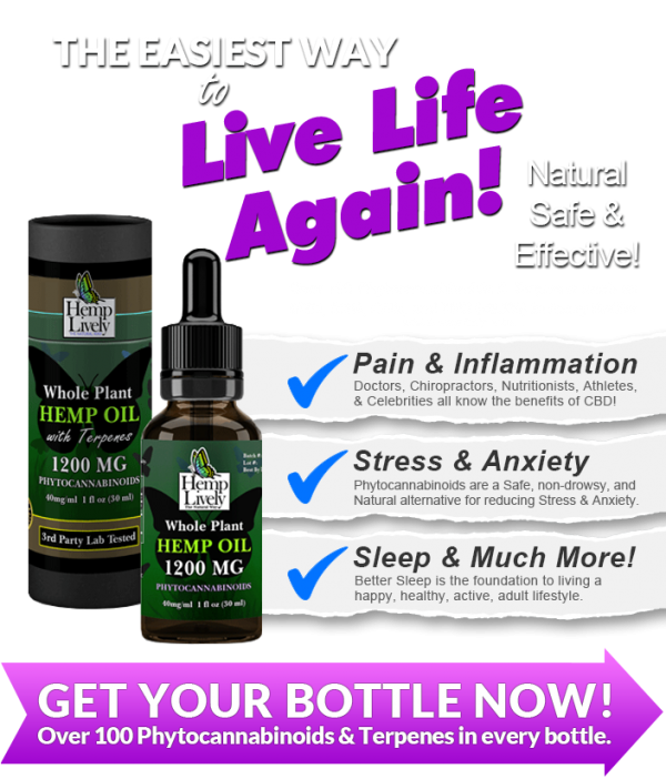 Hemp Lively Live Life Again with Whole Plant Hemp Oil reduce pain inflammation stress anxiety MOBILE