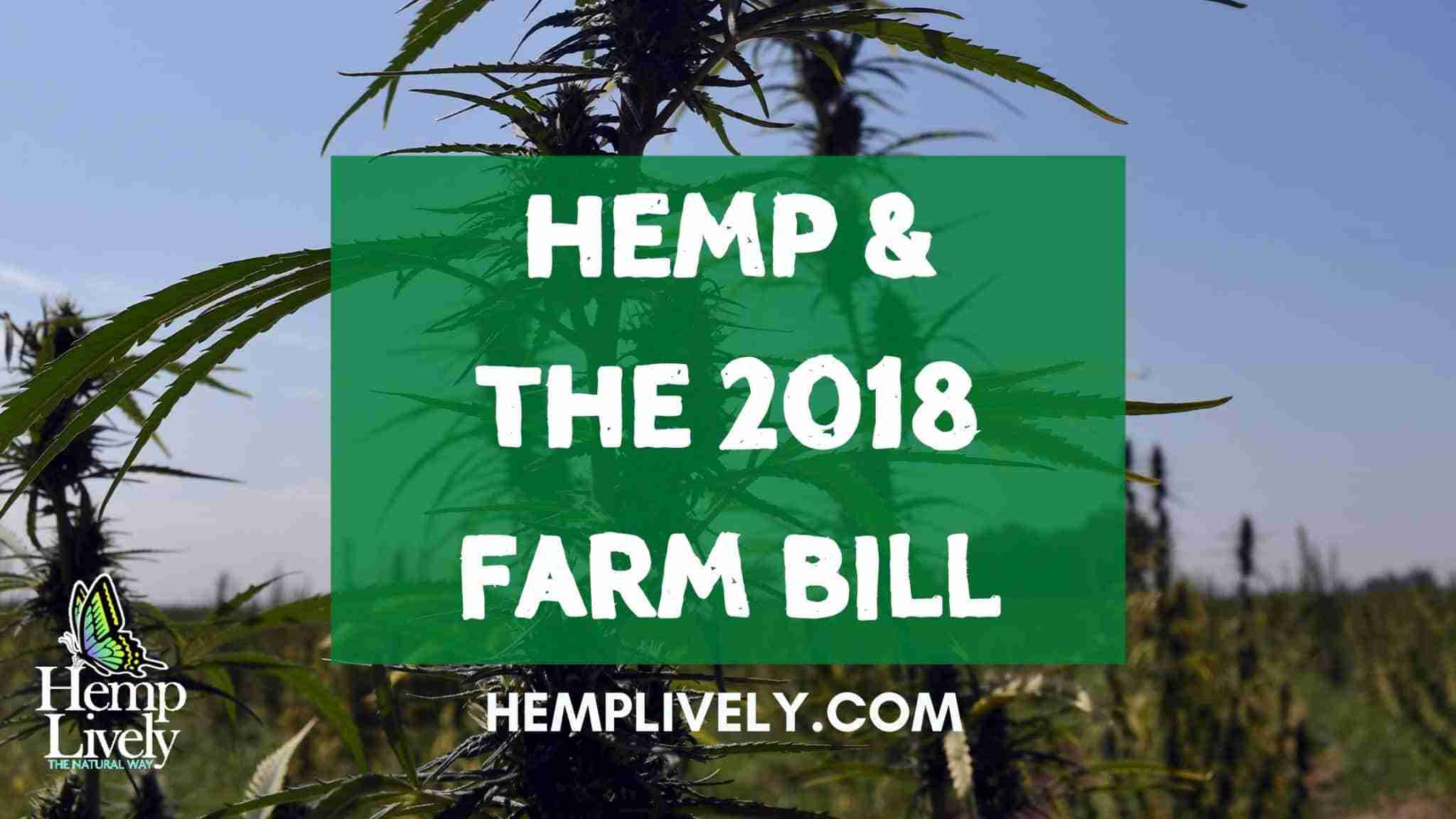 Learn More About Hemp and the 2018 Farm Bill