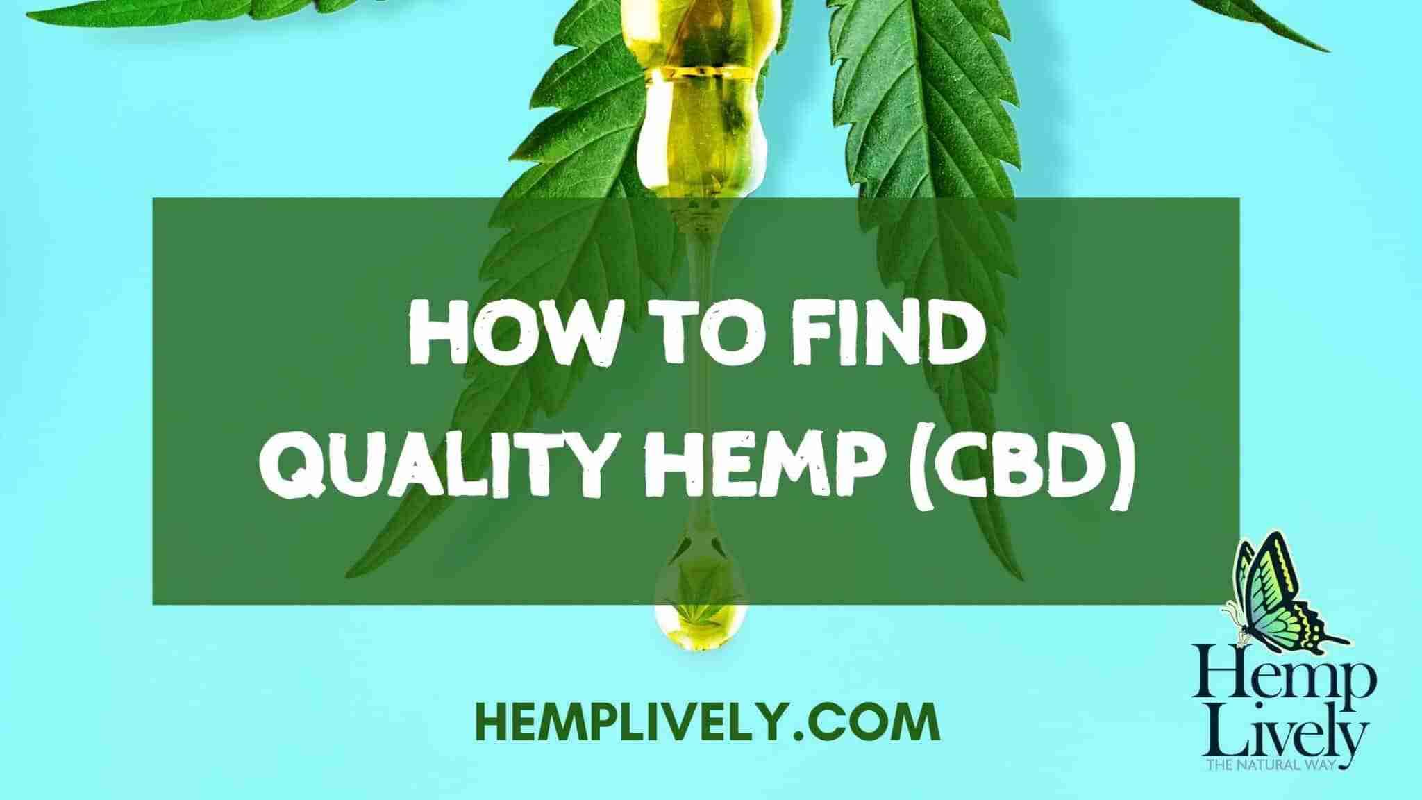 How to Find Quality Whole Plant Hemp CBD